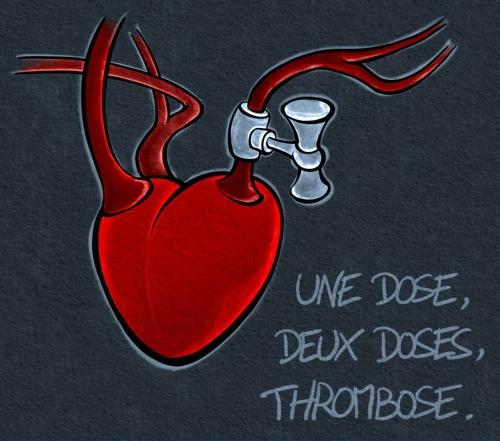 Une dose, deux doses, thrombose.jpg