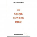 Dor-Xavier-Le-Crime-Contre-Dieu-Livre-604871603_L.jpg